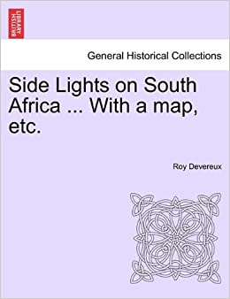 Side Lights on South Africa ... With a map, etc.