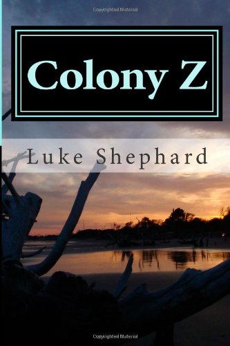 Download Colony Z: The Island (Volume 1) ebook