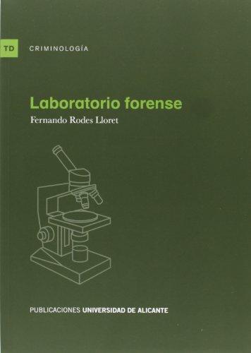 Descargar Libro Laboratorio Forense Fernando Rodes Lloret