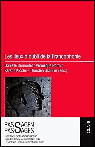 Les lieux d'oubli de la Francophonie