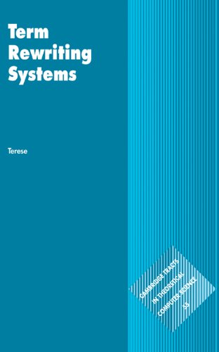 Term Rewriting Systems (Cambridge Tracts in Theoretical Computer Science)