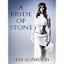 A Bride of Stone