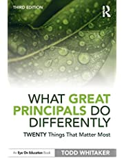 What Great Principals Do Differently: Twenty Things That Matter Most