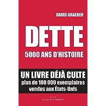 Dette : 5000 ans d'histoire (French Edition)