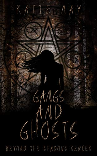 Gang Reverse (Gangs and Ghosts (Beyond the Shadows Book 1))