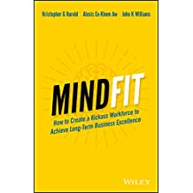 MindFit: How to Create a Kickass Workforce to Achieve Long-term Business Excellence