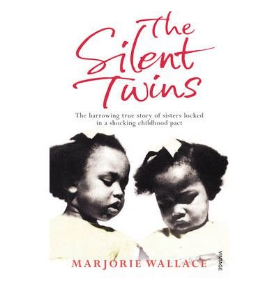 [(The Silent Twins )] [Author: Marjorie Wallace] [May-2011]