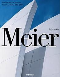 Meier: Richard Meier & Partners 1963-2008 par Philip Jodidio