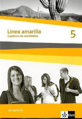 Línea amarilla. Spanisch als 2. Fremdsprache / Cuadernos de actividades: mit Audio-CD