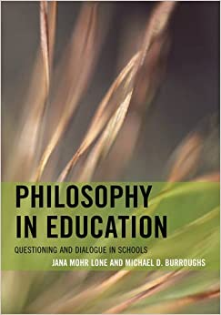 Book Philosophy in Education: Questioning and Dialogue in Schools