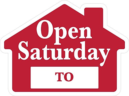 OPEN SATURDAY Sign with Area for Time - House Shape Corrugated Sign - STAKES SOLD SEPARATELY