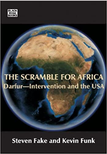 Book The Scramble for Africa: Darfur - Intervention and the USA (Black Rose Books)