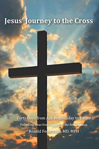 Jesus' Journey to the Cross - Forty days