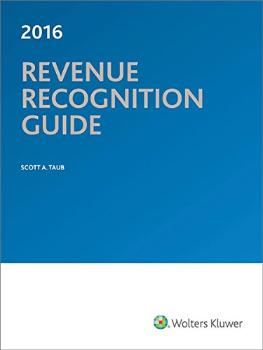 Revenue Recognition Guide (2016) (Scott Taub)