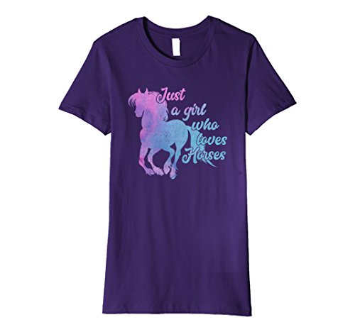Womens Just a Girl Who Loves Horses - Horse Lover T-Shirt Small (Love Horses Shirt)
