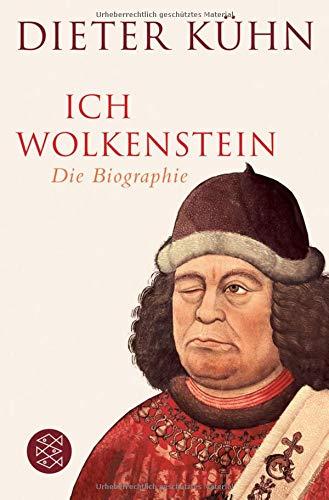 Ich Wolkenstein: Die Biographie