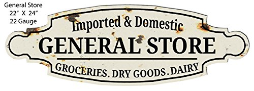 - Garage Art Signs General Store Grocery Goods Cut Out Country Metal Sign 8x24
