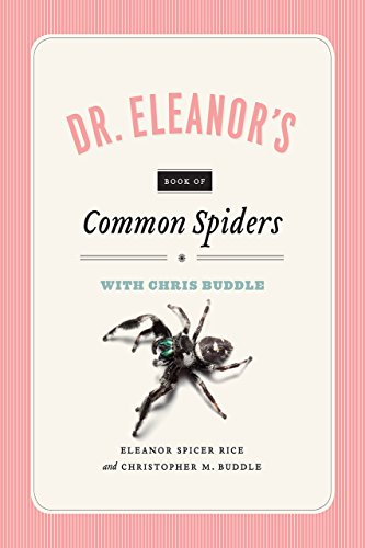 Book cover from Dr. Eleanors Book of Common Spiders by Christopher M. Buddle