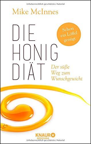 Die Honig-Diät: Der süße Weg zum Wunschgewicht
