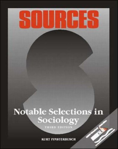 Sources: Notable Selections in Sociology