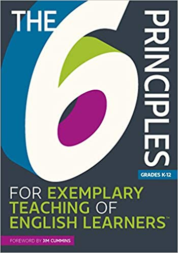 Cover of The 6 Principles for Exemplary Teaching of English Learners