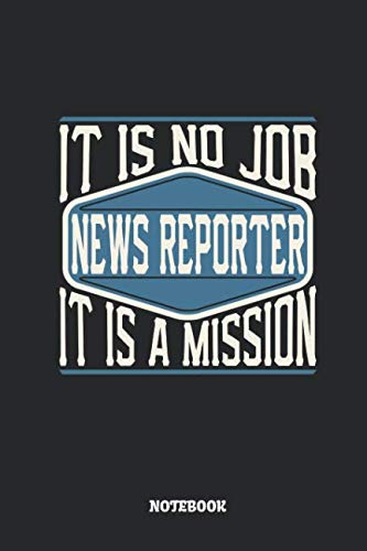 News Reporter Notebook - It Is No Job, It Is A Mission: Dot Grid Composition Notebook to Take Notes at Work. Dotted Bullet Point Diary, To-Do-List or Journal For Men and Women. (Broadcast Radio Equipment)