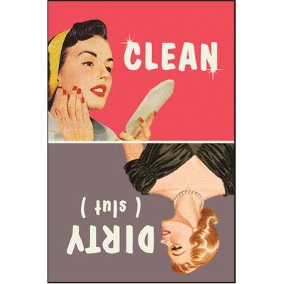 Clean. Dirty