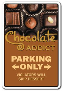 - CHOCOLATE ADDICT Sign Decal chocoholic candy lover gift bars maker store kisses M&M
