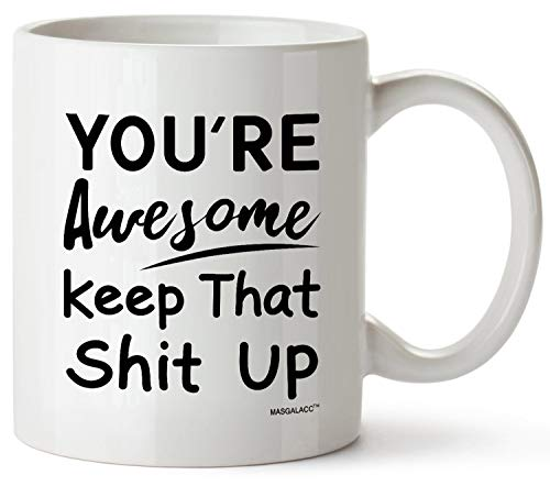 Funny Coffee Mugs You're Awesome White Ceramic Tea Mugs Coffee Cup Novelty Holiday Christmas Birthday Gifts for Men Women Awesome Friend Coworker ()