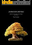Passione Bonsai