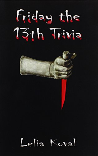 Friday the 13th Trivia