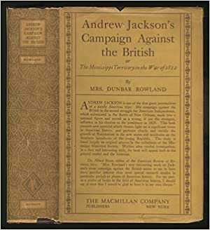 Andrew Jackson's Campaign Against the British