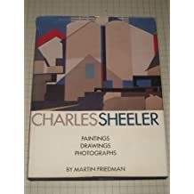 Charles Sheeler: Paintings, Drawings, Photographs by Martin Friedman (1975) Hardcover