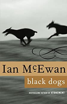Black Dogs: A Novel by [McEwan, Ian]