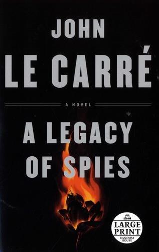 A Legacy of Spies: A Novel (Random House Large Print)