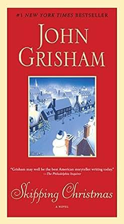 skipping christmas a novel kindle edition by john