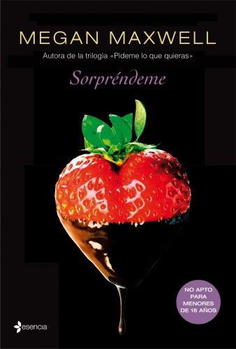 Sorpréndeme (Volumen Independiente nº 1) (Spanish Edition)