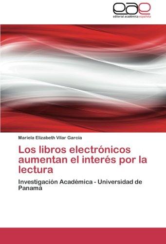 Los libros electrónicos aumentan el interés por la lectura: Investigación Académica - Universidad de Panamá (Spanish - Shopping Panama Online