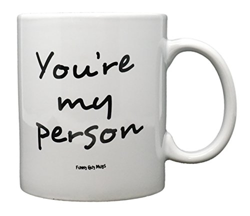 Funny Guy Mugs You're My Person Ceramic Coffee Mug, White, 11-Ounce (Oz White People 11 Mug)