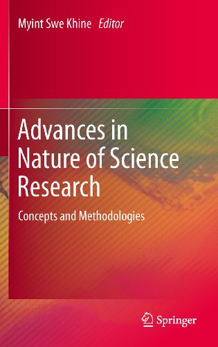 Download Advances in Nature of Science Research: Concepts and Methodologies Pdf