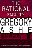 The Rational Faculty (Hazard and Somerset: A Union of Swords Book 1)