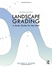 Landscape Grading: A Study Guide for the LARE