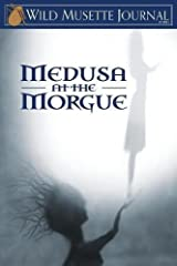 Wild Musette Journal: Medusa at the Morgue Paperback