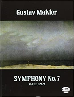 Mahler: Symphony No. 7 in Full Score