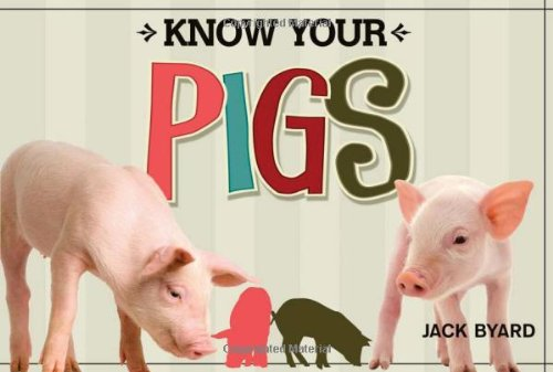 Know Your Pigs [Jack Byard] (Tapa Blanda)
