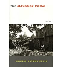 [(The Maverick Room: Poems)] [Author: Thomas Sayers Ellis] published on (January, 2005)