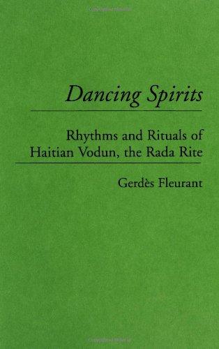 Haitian Folk Art - Dancing Spirits: Rhythms and Rituals of Haitian Vodun, the Rada Rite (Contributions to the Study of Music & Dance)
