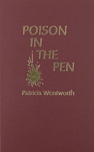 Read Online Poison in the Pen by Patricia Wentworth (1976-12-01) ebook