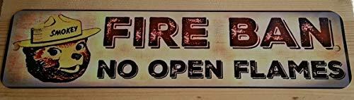 Fire Ban! Smokey Bear Sign! Fire Danger! 3
