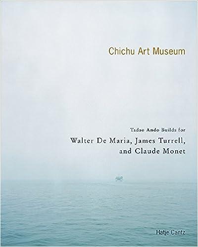 The Chichu Art Museum: Tadao Ando Builds For Claude Monet, Walter De Maria And James Turrell